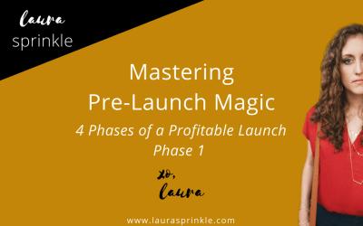 Profitable Launch Phase 1: Mastering Pre-Launch Magic