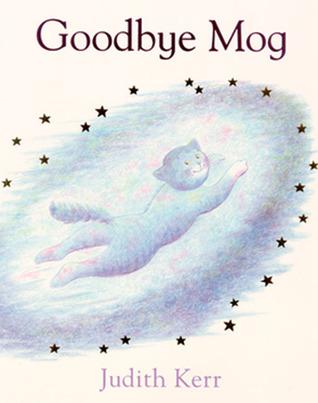 Goodbye Mog by Judith Kett