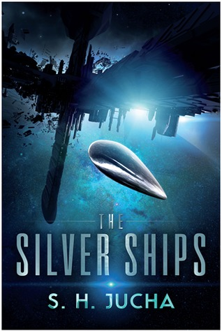 Silver Ships by S H Jucha