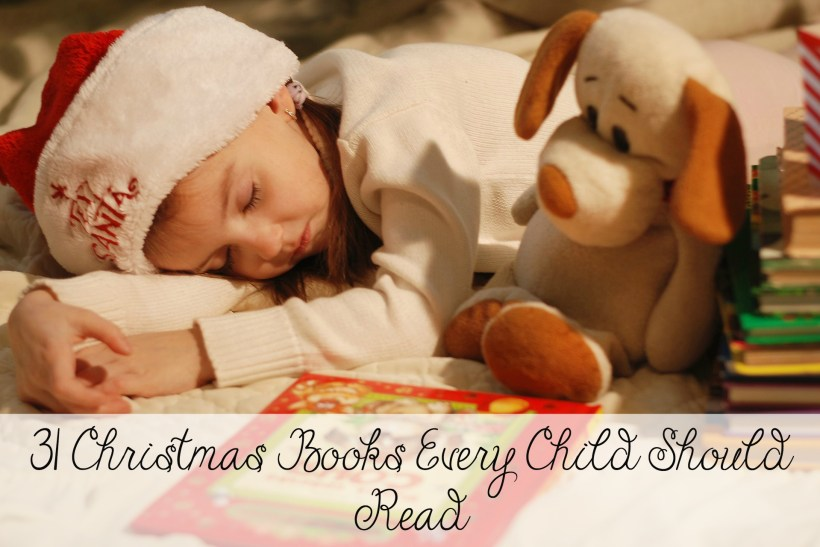 31 Christmas Books Every Child Should Read