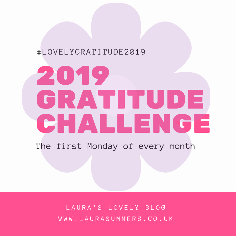 Lovely Gratitude - My 2019 Monthly Gratitude Challenge