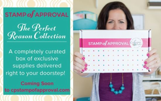Stamp of Approval the Perfect Reason Collection