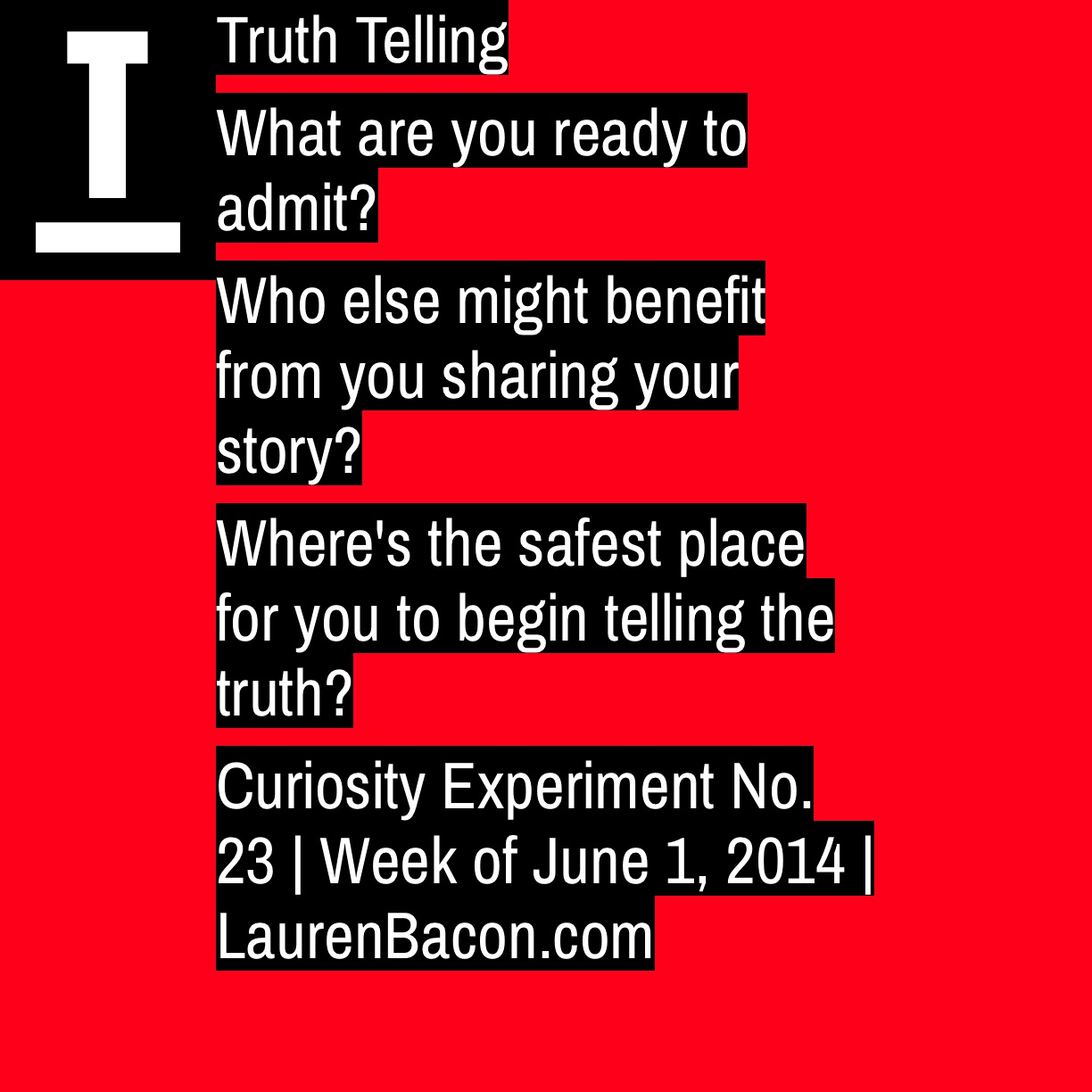 What Vulnerable Truths Are You Ready To Tell