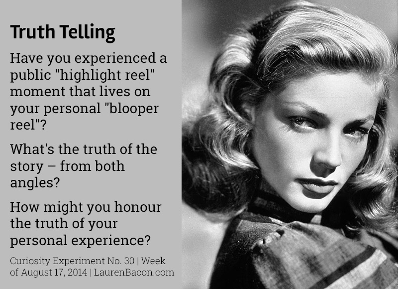 Public Triumphs, Personal Failures: What Lauren Bacall taught me about telling the truth