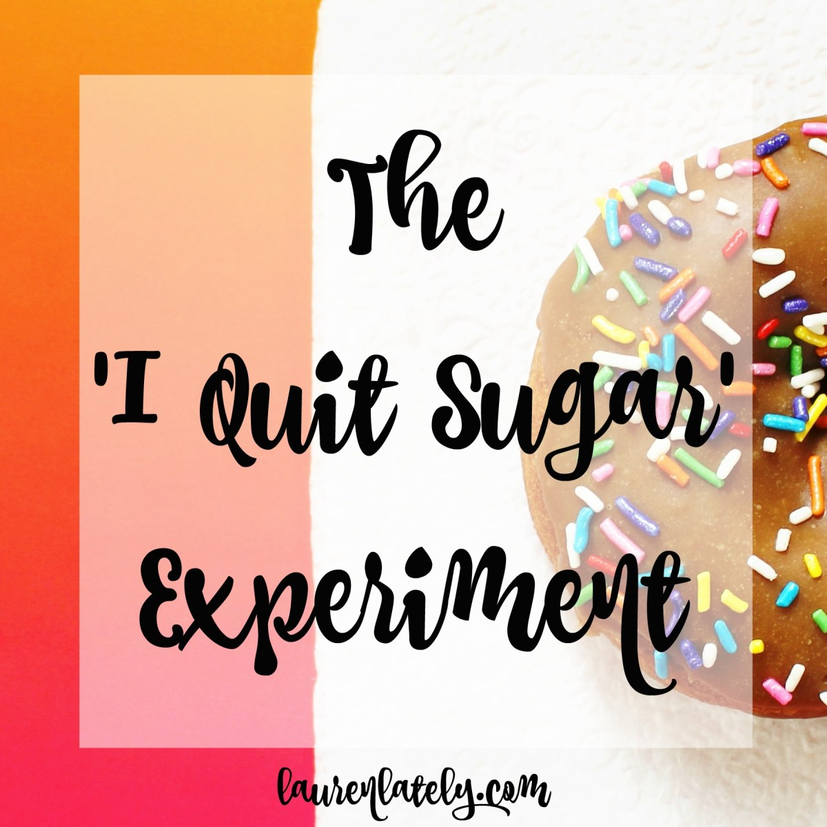 The I Quit Sugar experiment: 2 weeks in