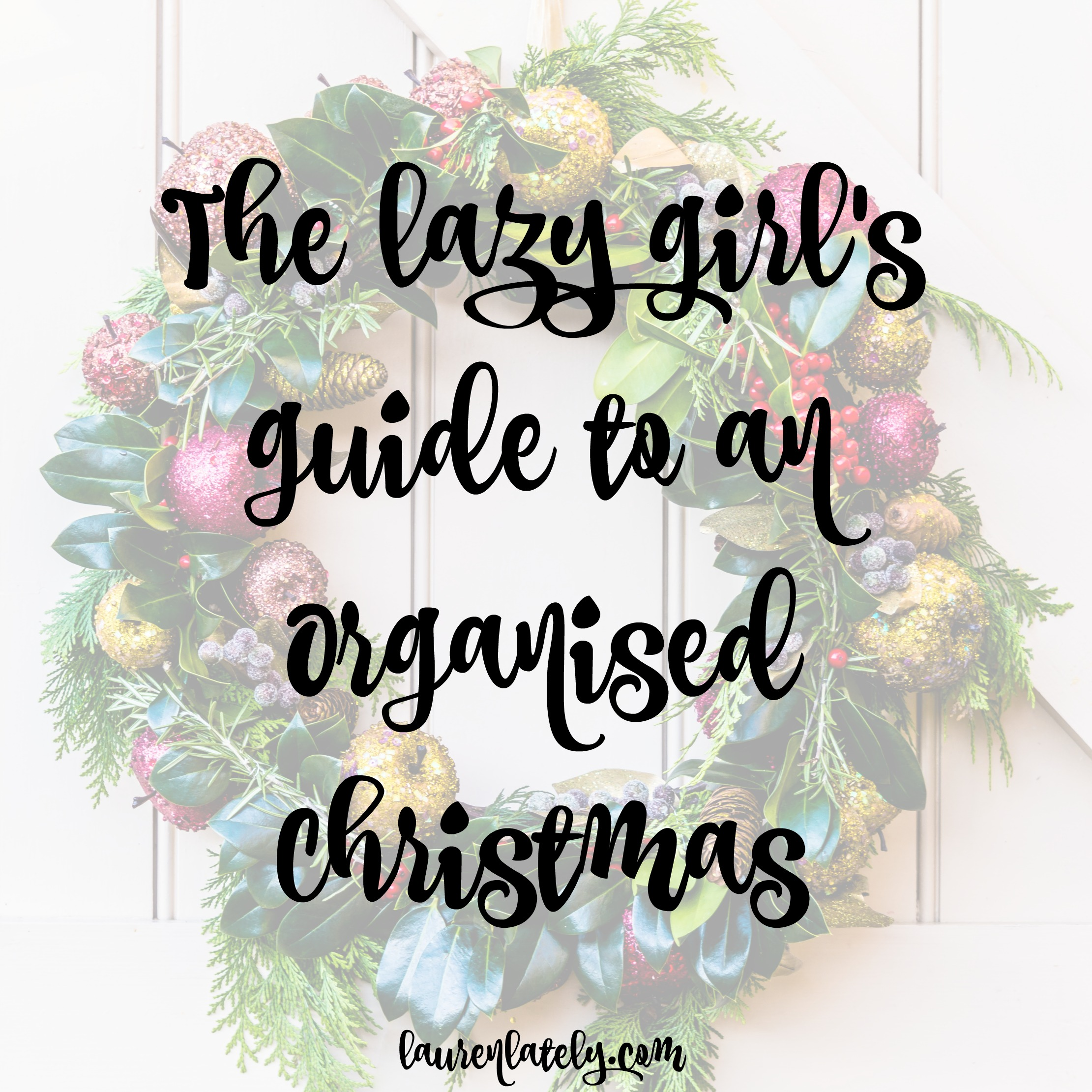 The lazy girl's guide to an organised Christmas