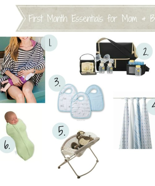 First Month Essentials for Mom and Baby