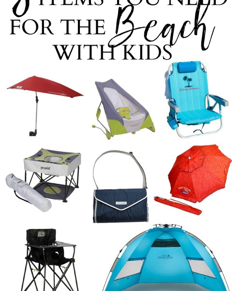 Mom + Baby // 8 Items You Need For Going to the Beach with Kids