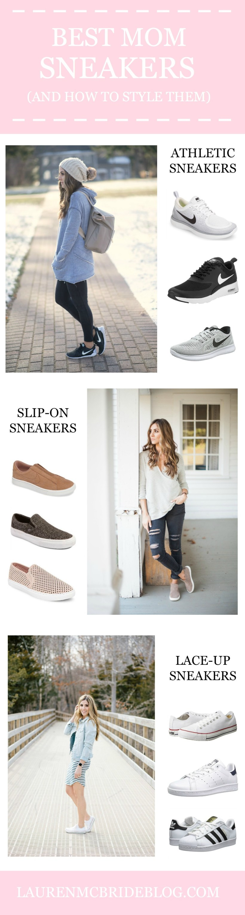 A round up of the Best Mom Sneakers, including athletic, slip-on, and lace-up varieties, and how to style them for comfort and fashion!