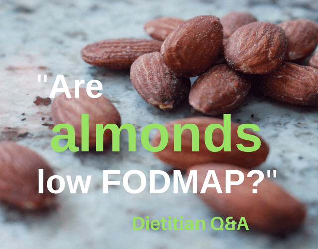 Are Almonds Low FODMAP? Dietitian Q&A