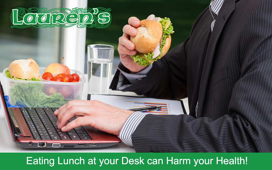 Eating Lunch at your Desk can Harm your Health!