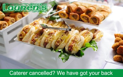 Caterer cancelled? We have got your back.