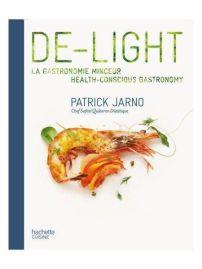 de-light-patrick-jarno-gastronomie-minceur