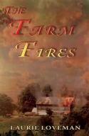 Book 3: The Farm Fires