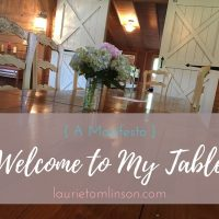 welcome to my table: a manifesto