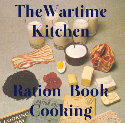 The Wartime Kitchen and Ration Book Cooking