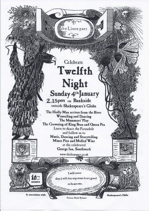 The 2015 TWELFTH NIGHT Celebrations will be held on Sunday 4th January 2015 starting at 2:15pm.