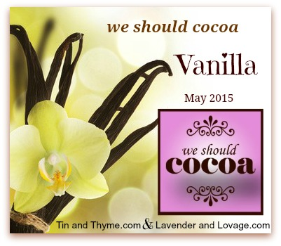 We Should Cocoa Linky Party for May: Vanilla