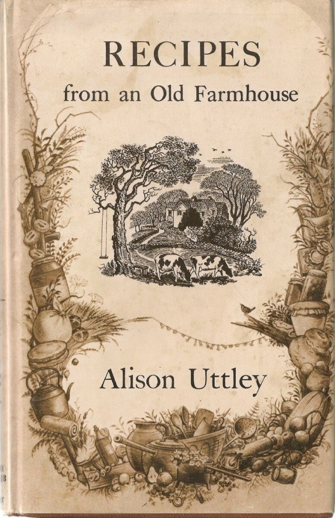 Recipes from an Old Farmhouse by Alison Uttley.