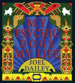 My Psychic Dogs My Life