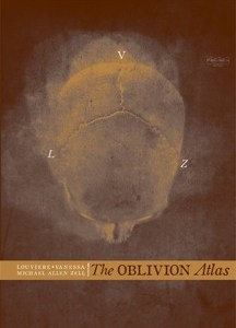 The Oblivion Atlas