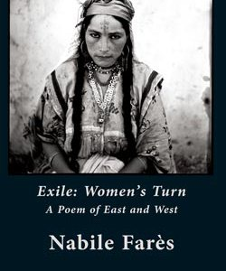 Exile: Women's Turn: A Poem of East and West
