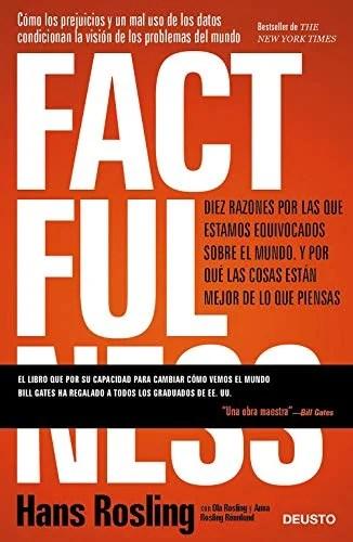 El segundo de mis libros recomendados para empezar bien el año: Factfulness