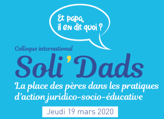 Colloque international Soli'Dads pères solidarité