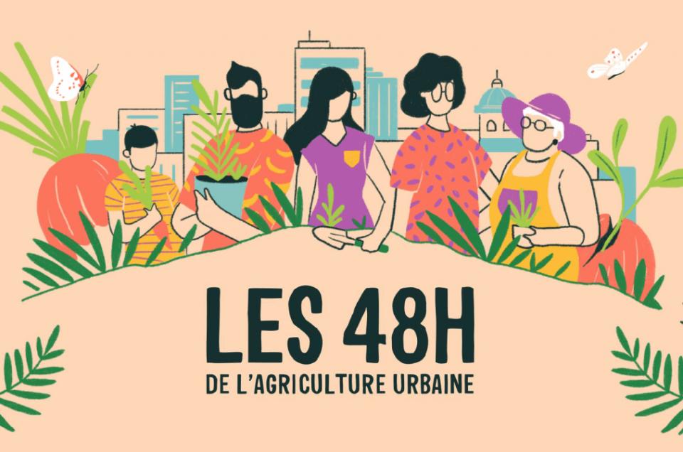 Les 20 et 21 juin : tous aux 48h00 de l'agriculture urbaine