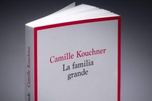 LA FAMILIA GRANDE DE CAMILLE KOUCHNER