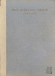Bible Stories for Children: A First Book
