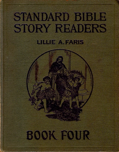 Standard Bible Story Readers - Book Four