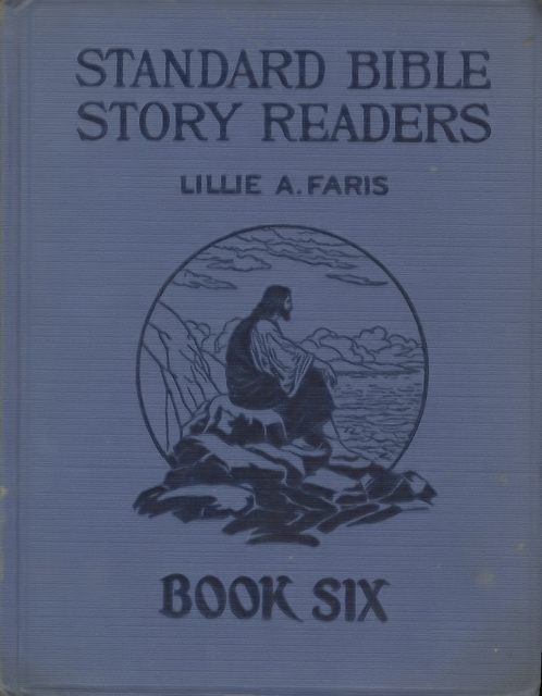 Standard Bible Story Readers - Book Six