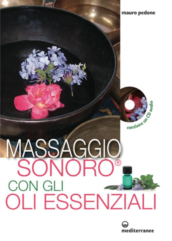 Il massaggio sonoro con gli oli essenziali 2015