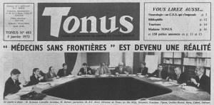 """1972 : la fondation de Médecins sans Frontière annoncée par la revue médicale """"Tonus""""."""