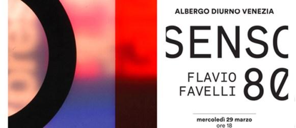 Senso 80, Flavio Favelli a Milano presso l'Albergo Diurno Venezia