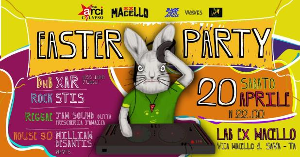 Sava, 20 aprile Easter Party al  Lab Ex Macello
