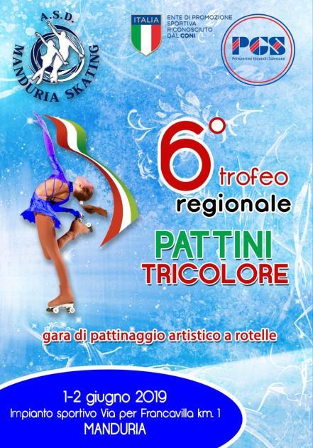 """Sabato 1 e domenica 2 giugno a Manduria 6° Trofeo Regionale P.G.S.""""PATTINI TRICOLORE."""" sesta edizionedelle gare PGS di pattinaggio artistico"""