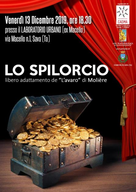 """""""Lo spilorcio"""", libero adattamento di Molière: Venerdì 13 Dicembre a Sava (Ta)"""