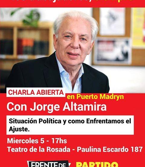 Jorge Altamira en Madryn