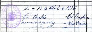 Firma del alcalde de Pinto Francisco Aguilar Lagos y la del secretario del Ayuntamiento de Pinto, don Jesús Núñez Maso, fechadas el 15 de abri de 1936
