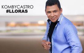 Lloras Lo Nuevo De Komby Castro