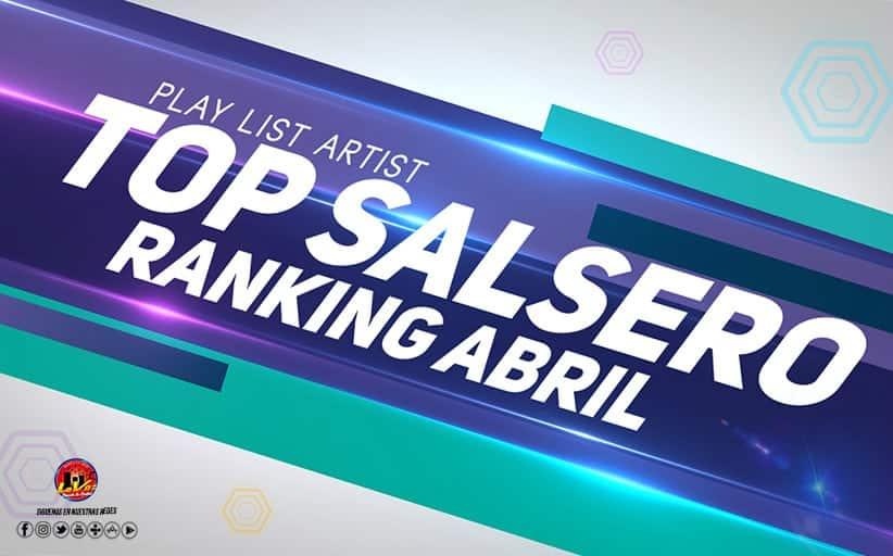 TOP SALSA ROMÁNTICA NUEVA ABRIL 2018