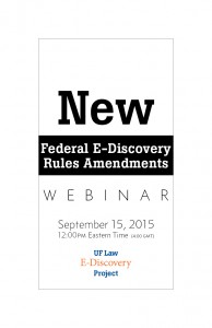 The New Federal E-Discovery Rules Amendments: Counsel's