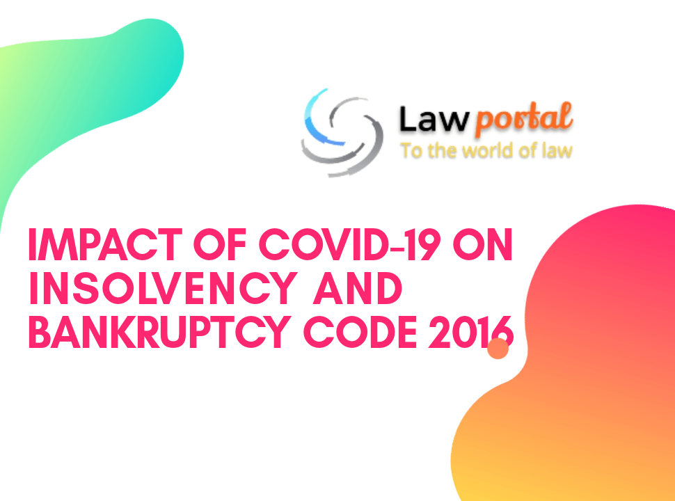 20200514 203810 0000 impact of COVID-19 on Insolvency and bankruptcy code 2016