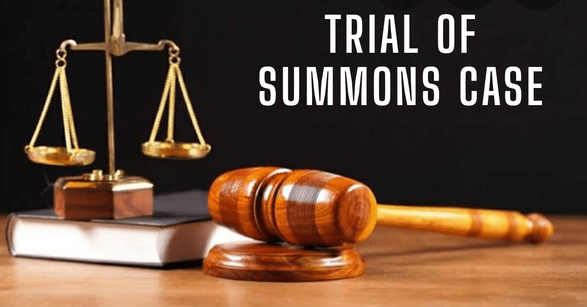 TRIAL OF A SUMMONS CASE