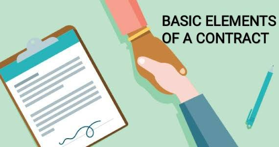 BASIC ELEMENTS OF CONTRACT Basic Elements of Contract