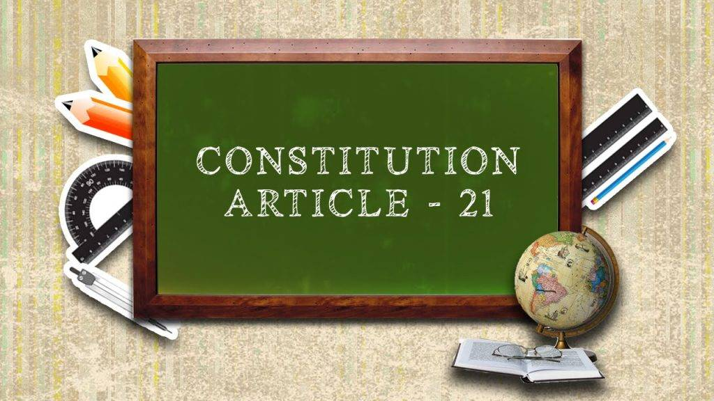 article 21 of indian constitution 1024x576 1 CHANGING DIMENSIONS OF ARTICLE 21