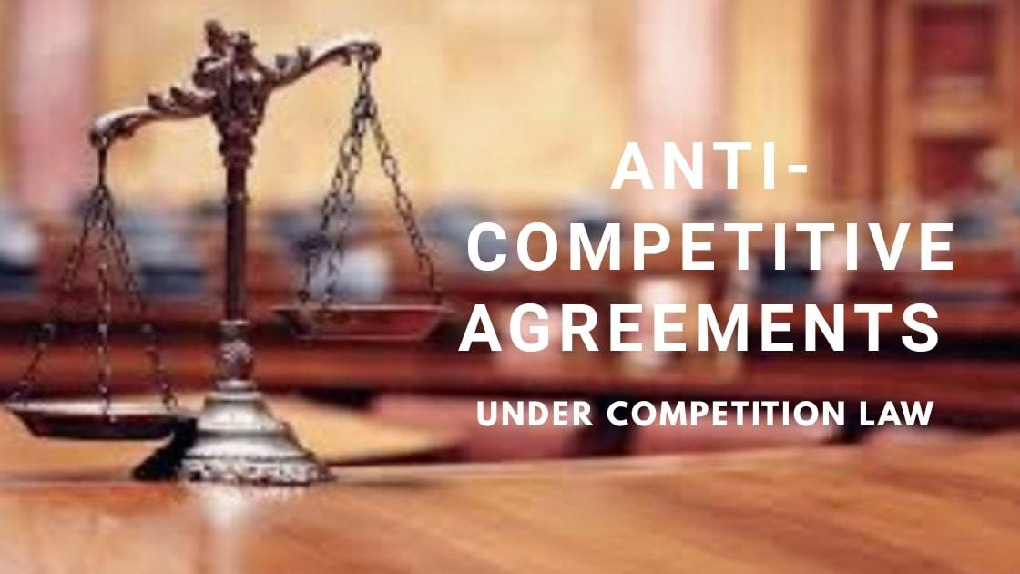 20200602 225848 0000 ANTI- COMPETITIVE AGREEMENTS [Section 3]