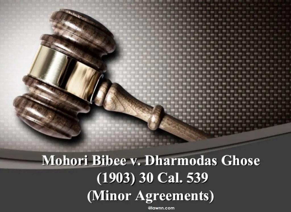 Mohori Bibee v. Dharmodas Ghose